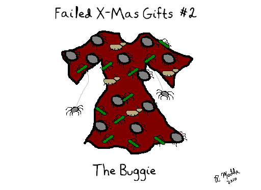 Failed XMas Gifts #2: The Buggie