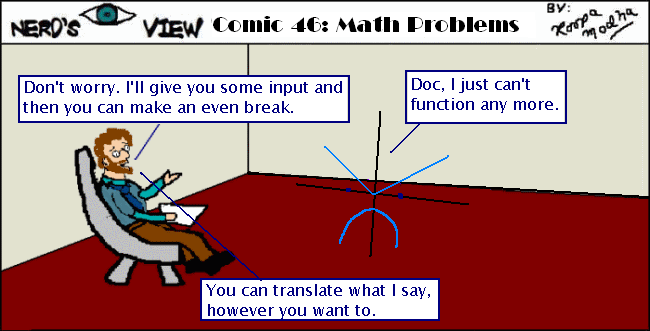 Nerd's Eye View Comic: #46 Math Problems