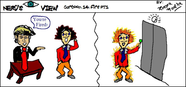 Nerd's Eye View Comic: #14 Fire Part 1