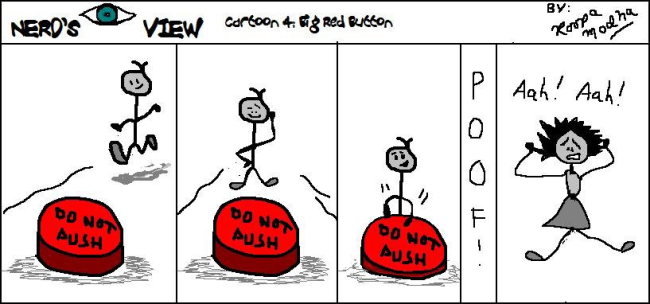 Nerd's Eye View Comic #4: Big Red Button