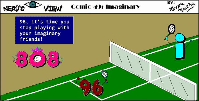 Nerd's Eye View Comic: #49 Imaginary
