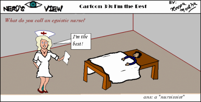 Nerd's Eye View Comic: #39 Nurse!