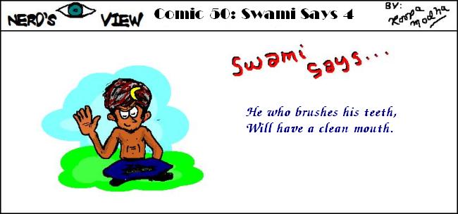 Nerd's Eye View Comic: #50 Swami Says #4