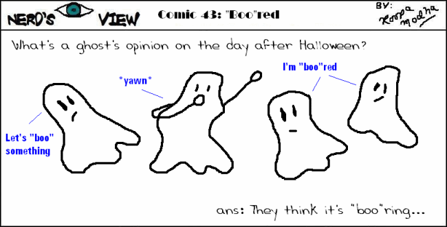 "Nerd's Eye View Comic: #43 ""Boo""red"
