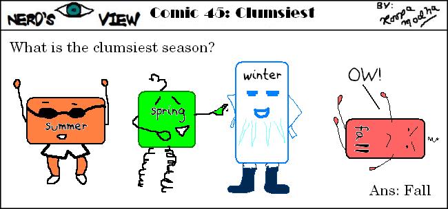 Nerd's Eye View Comic: #45 Clumsiest Season