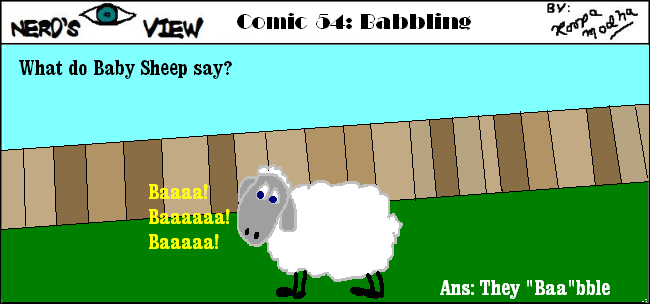 Nerd's Eye View Comic: #54 Babbling